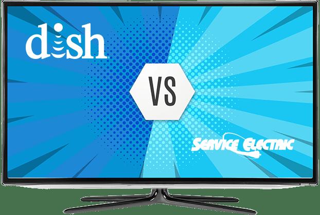 DISH vs Service Electric