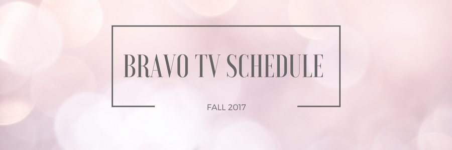 Fall Bravo TV Schedule on DISH