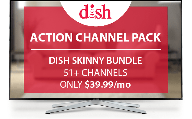 Espn2 On Dish >> DISH Action Channel Pack | DISH Flex Pack Local Add On