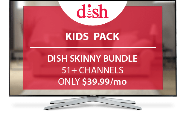 DISH Kids Channel Pack - $10/Mo.