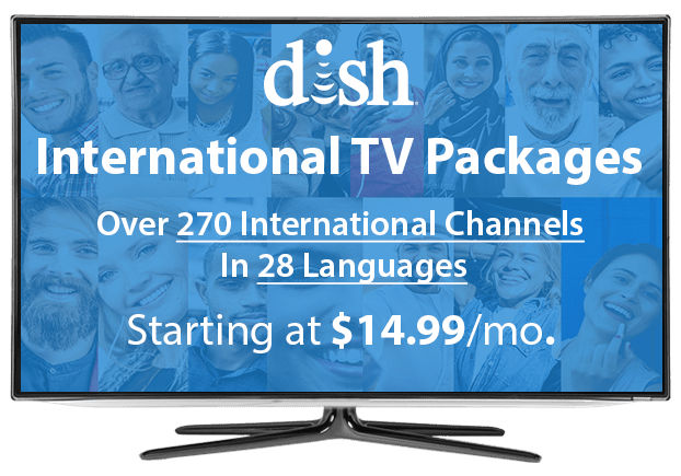 DISH Network International TV Packages