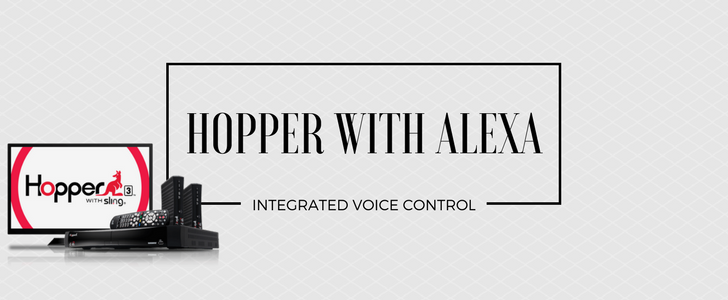 DISH Hopper with Voice Control, Thanks to Alexa Integration