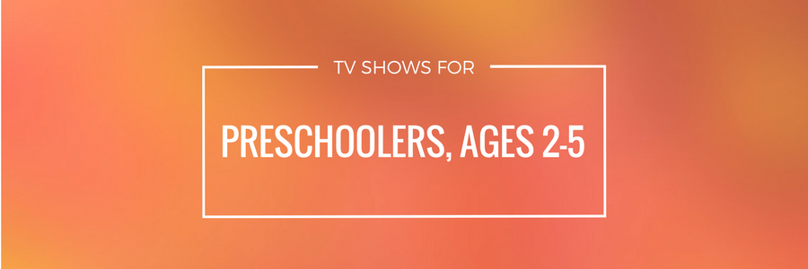Guide: TV Shows for Preschoolers