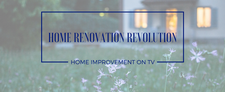 The Home Renovation Revolution: The Truth about Home Improvement Shows