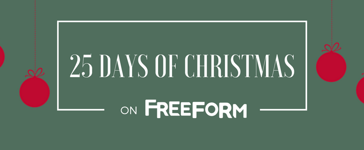 25 Days of Christmas Schedule on Freeform