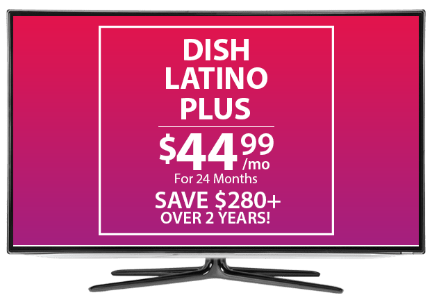 DISH Latino Plus
