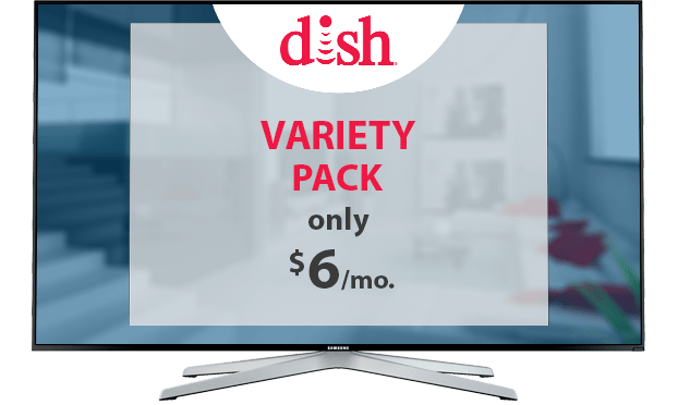 DISH Variety Channel Pack - $6/Mo.