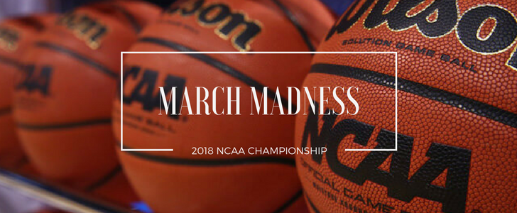 March Madness 2018: The Final Countdown