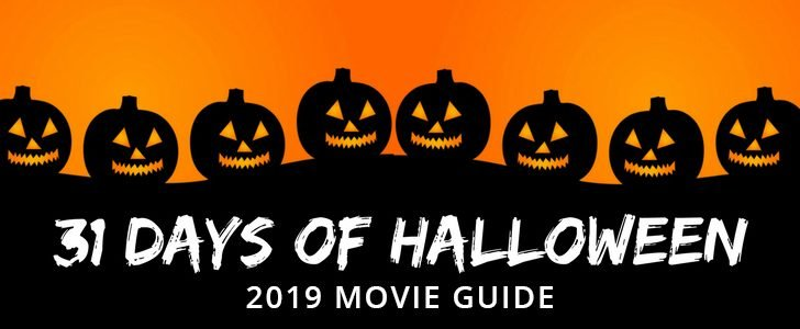 31 Days Of Halloween – 2020 Movie Guide