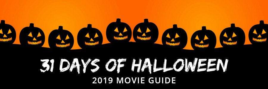 31 Days of Halloween 2021 Movie Guide