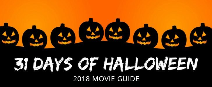 31_Days_of_Halloween_2018_Movie_Guide