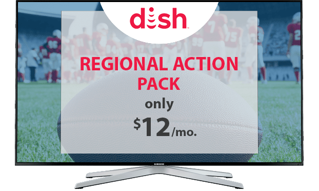 DISH Regional Action Pack - $12/Mo.